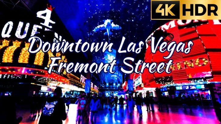 【4K HDR】夜のラスベガス ダウンタウン フリーモント・ストリート・エクスペリエンス | Night Walk Las Vegas Fremont Street Experience