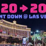 ラスベガスのカウントダウンに参加してみた2020   Las Vegas